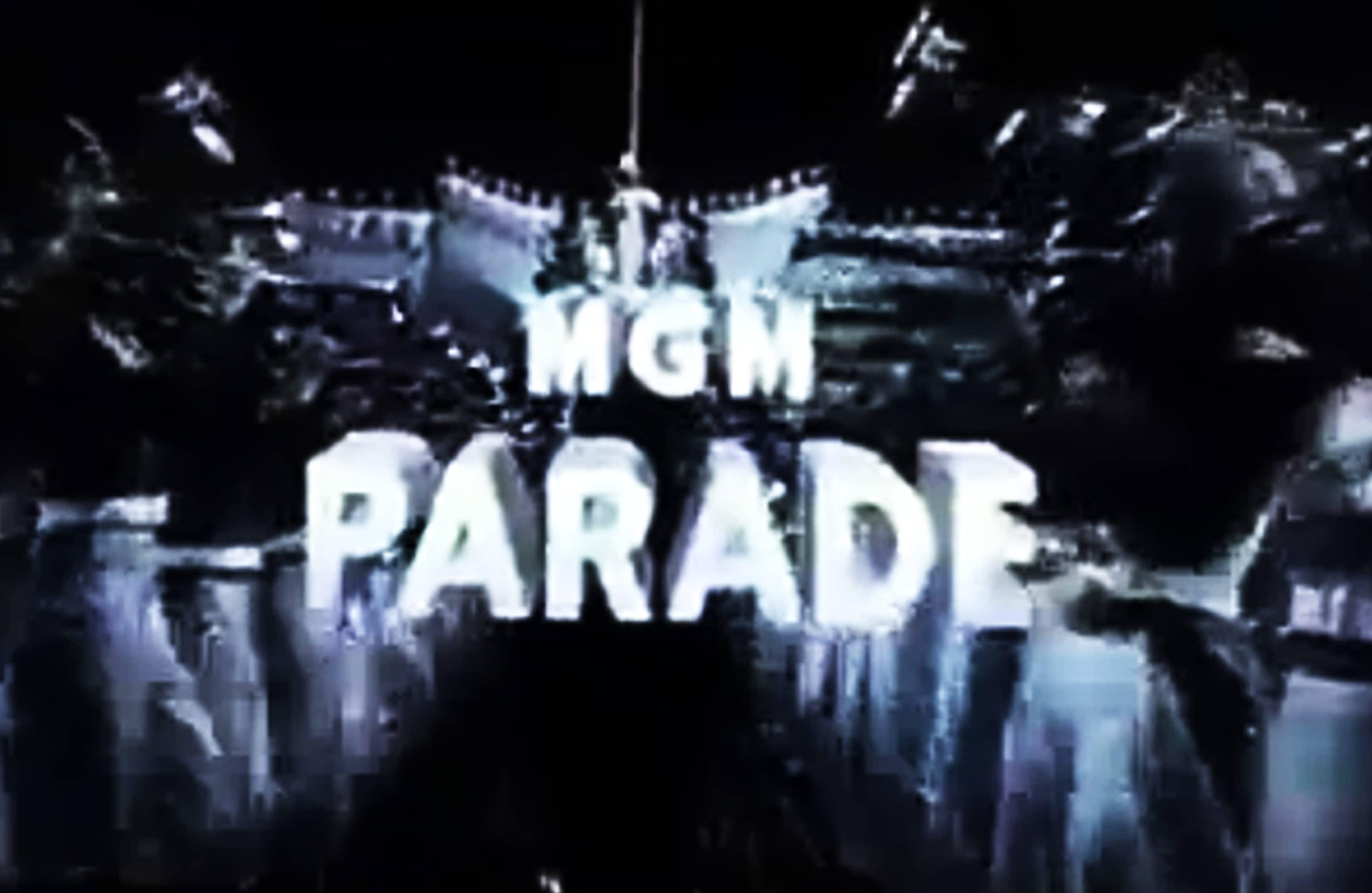 MGM Parade Show #20