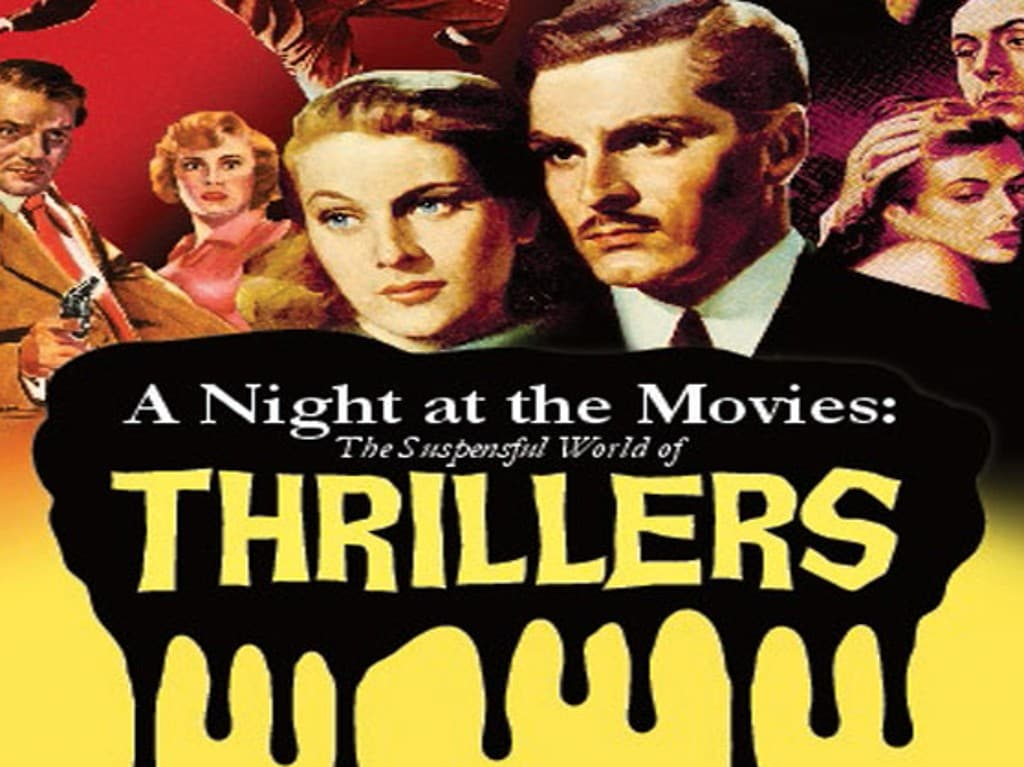Night at the Movies, A: The Suspenseful World of Thrillers